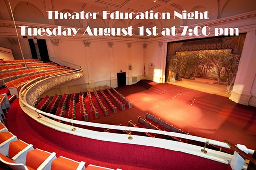 Theater Education Night August 1st